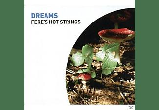 Fere's Hot Strings - Dreams  - (CD)