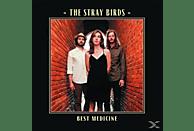The Stray Birds - Best Medicine [Vinyl]