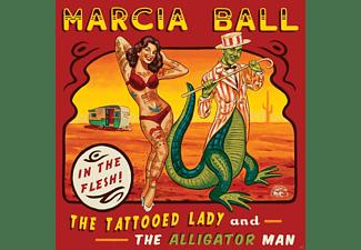 Marcia Ball - The Tattooed Lady & The Alligator Man  - (CD)
