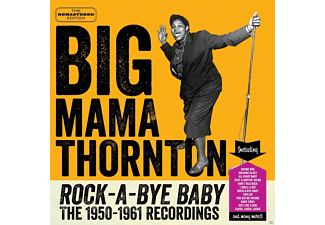 Big Mama Thornton - Rock-A-Bye-Baby The 1950-1961 Recordings  - (CD)