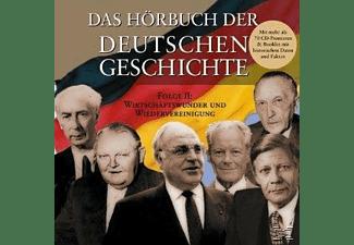 - Das Hörbuch der Deutschen Geschichte 02: Wirtschaftswunder und Wiedervereinigung  - (CD)