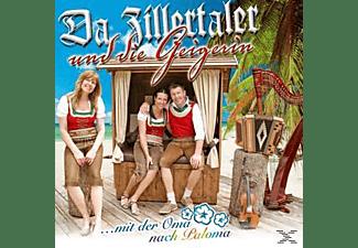 Da Zillertaler Und Die Geigerin - Mit Der Oma Nach Paloma  - (CD)