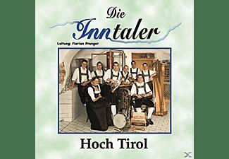 Die Inntaler - Hoch Tirol  - (CD)