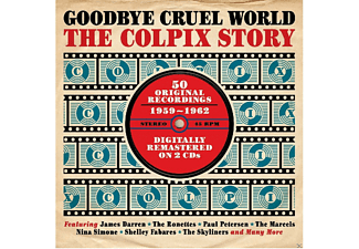 VARIOUS - Goodbye Cruel World - The Colpix Story  - (CD)