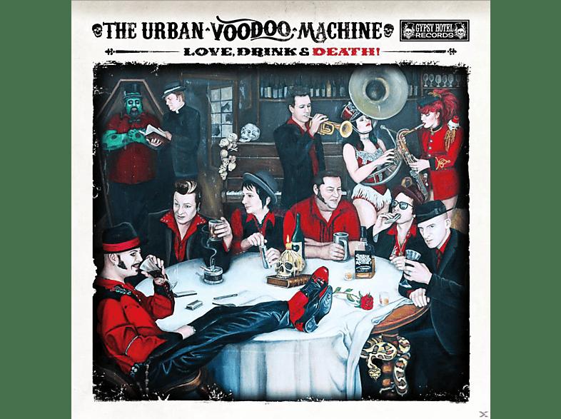 Urban Voodoo Machine - Love, Drink & Death [CD]