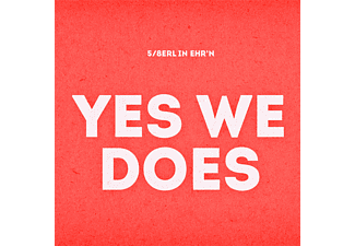 5/8erl In Ehr'n - Yes We Does  - (CD)