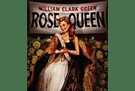 William Clark Green - Rose Queen [CD]