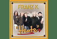 FRANZ K. - Heute [CD]