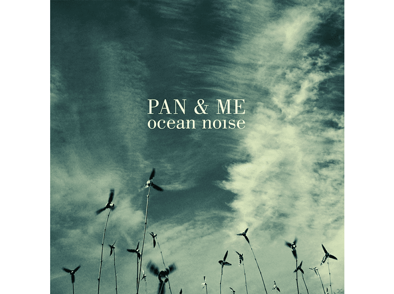 Pan & Me - Ocean Noise [CD]