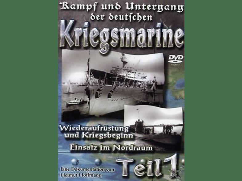 Kampf und Untergang der deutschen Kriegsmarine - Teil 1 [DVD]