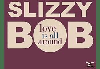 Slizzy Bob - Love Is All Around  - (Maxi Single CD)