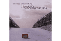 Michael Weston King - Crawling through the USA [CD]