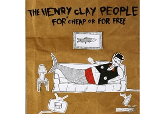 The Henry Clay People - FOR CHEAP AND FOR FREE  - (CD)