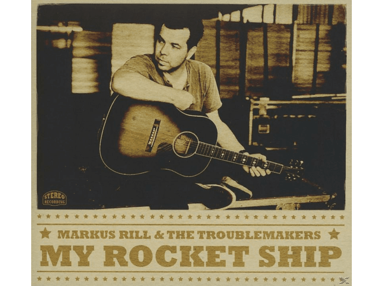 Markus Rill, Troublemakers - My Rocket Ship [CD]