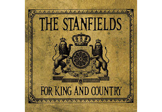 The Stanfields - For King And Country  - (CD)