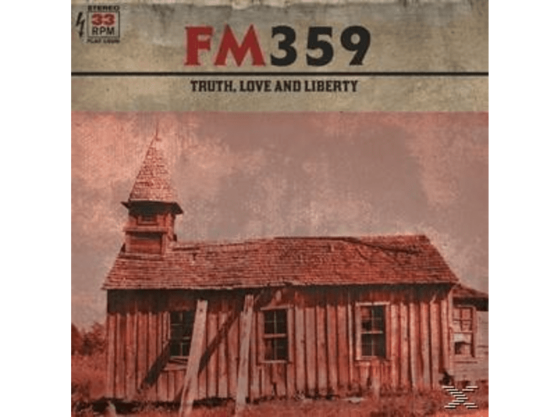 Fm359 - Truth,Love And Liberty [Vinyl]