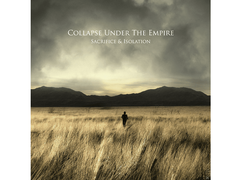 Collapse Under The Empire - Sacrifice & Isolation [CD]