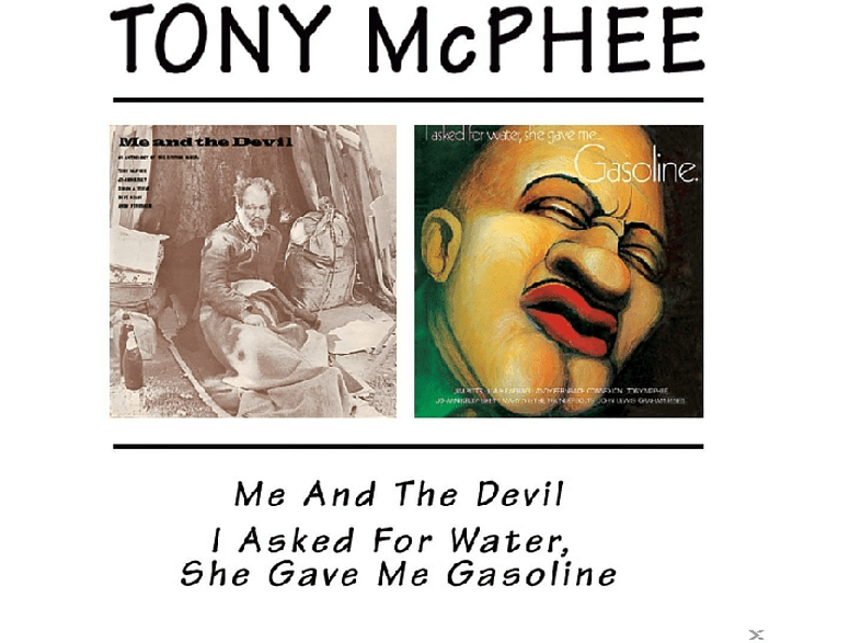 Tony Mcphee, VARIOUS - Me & The Devil/I Asked For Water, She Gave Me Gasoline [CD]