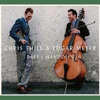 Meyer, Edgar / Thile, Chris - Bass & Mandolin [CD]