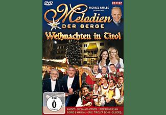 VARIOUS - Melodien Der Berge-Weihnachten In Tirol  - (DVD)