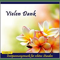 Verlag Thomas Rettenmaier - Vielen Dank-Entspannungsmusik Für Schöne Stunden - [CD]