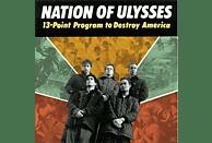 The Nation Of Ulysses - 13 POINT PROGRAM TO DESTROY AMERICA [CD]