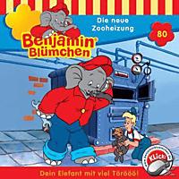 Benjamin Blümchen - Folge 080: Die neue Zooheizung - (CD)