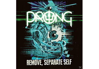 Prong - Remove, Separate Self - (Vinyl)