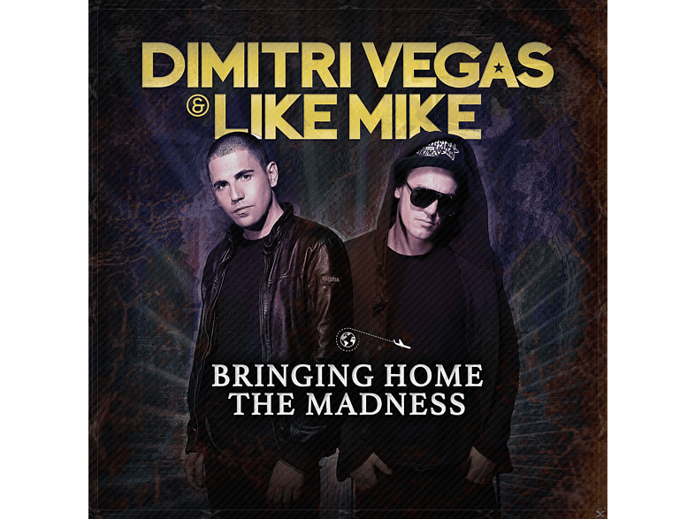 Dimitri Vegas & Like Mike - Bringin Home The Madness CD