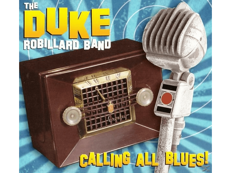 Duke Robillard - Calling All Blues! [CD]