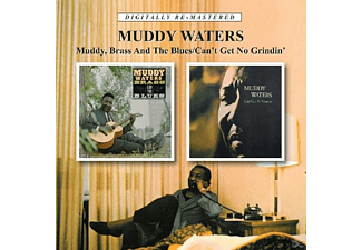 Muddy Waters - Muddy, Brass & The Blues/Can't Get No Grindin' - (CD)