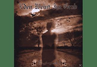 Eden Weint Im Grab - Geysterstunde I  - (CD)