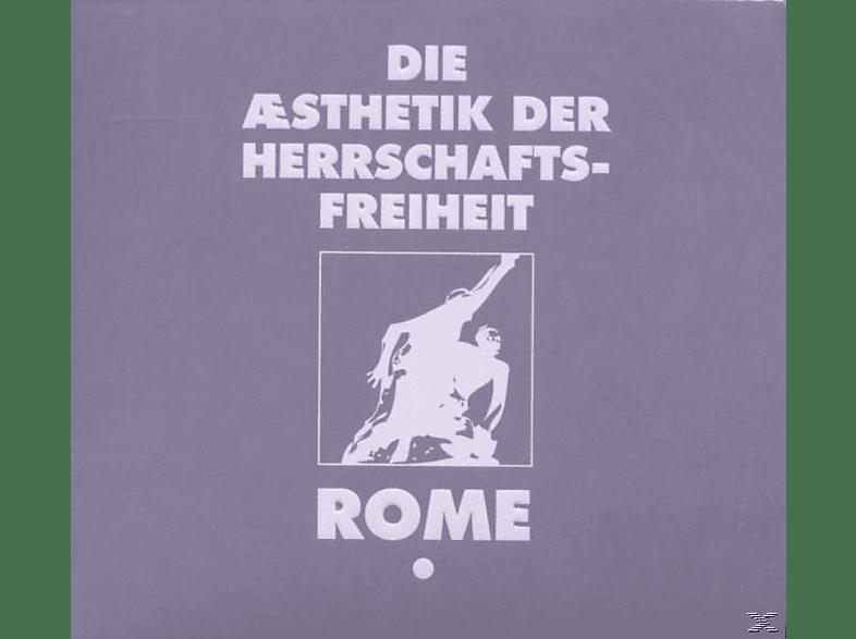 Rome - Die Aesthetik Der Herrschaftsfreiheit-Band 1 [CD]