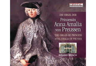 Roland Münch - Die Orgel Der Prinzessin Anna Amalia Von Preussen  - (CD)