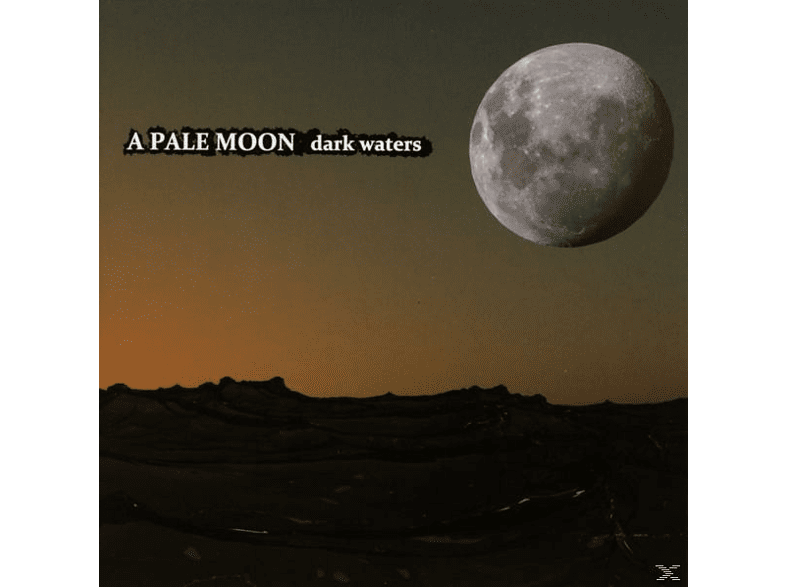 A Pale Moon - Dark waters [CD]