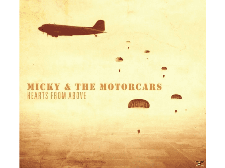 The Micky & Motorcars - Hearts From Above [CD]