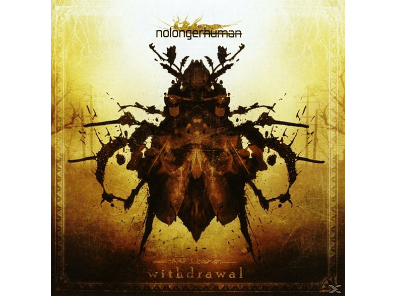 Nolongerhuman - Withdrawal [CD]