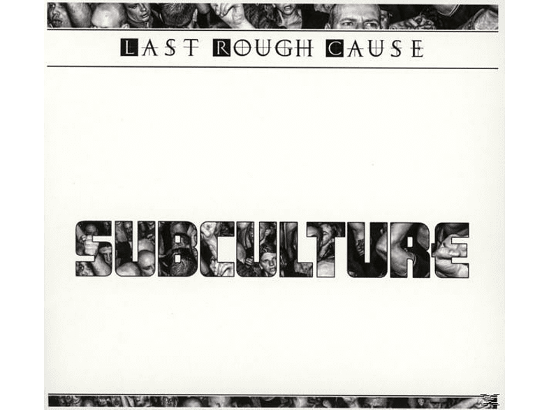 Last Rough Cause - Subculture [CD]