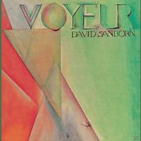 David Sanborn - Voyeur [CD]