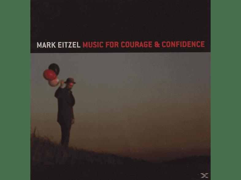 Mark Eitzel - Music For Courage & Confidence [CD]