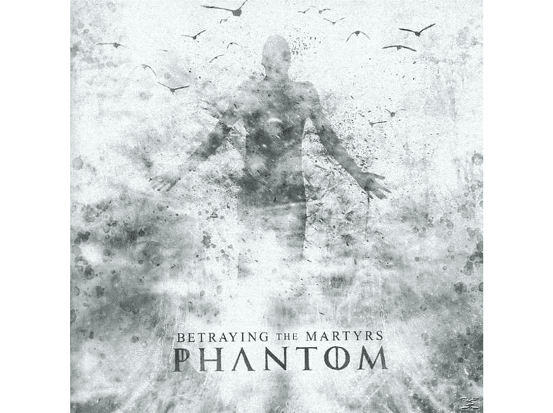 Betraying The Martyrs - Phantom [CD]