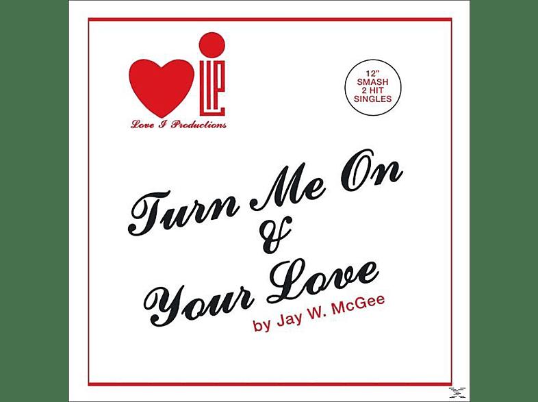"""Jay W. Mcgee - Turn Me On 12"""" [Vinyl]"""