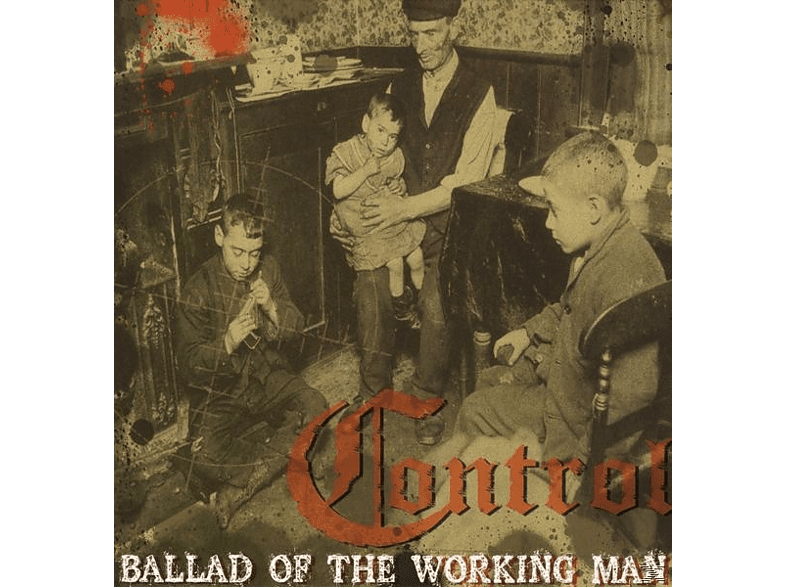 The Control - Ballad of the working man [Vinyl]