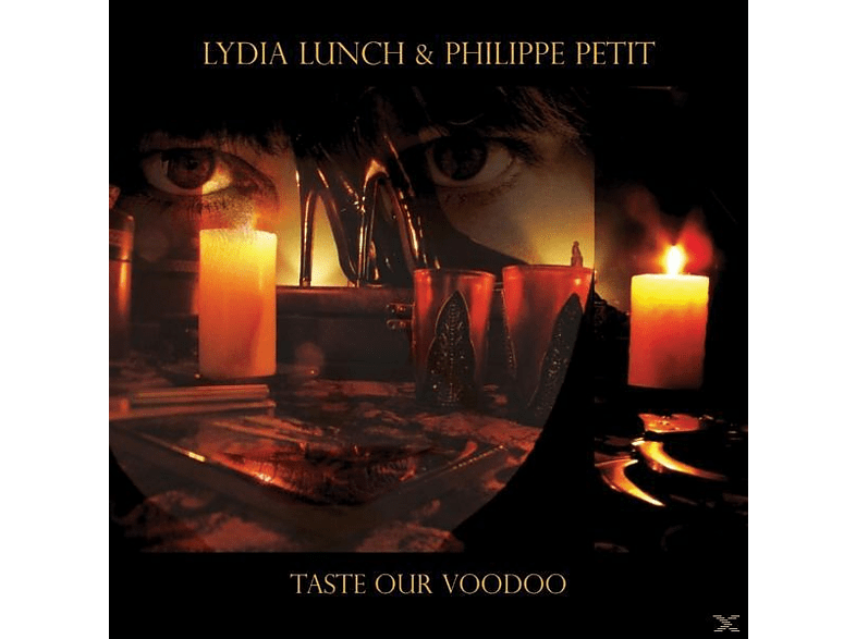 Lunch,Lydia/Petit,Philippe - Taste Our Voodoo (Lim.Ed.) [Vinyl]