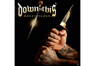 Down To This - Relentless  - (CD)