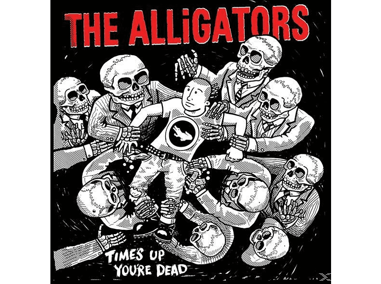 The Alligators - Time's Up, You're Dead [CD]