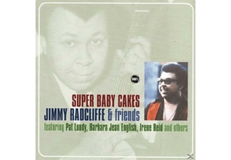 Jimmy & Friend Radcliffe, Jimmy Radcliffe - SUPER BABY CAKES  - (CD)