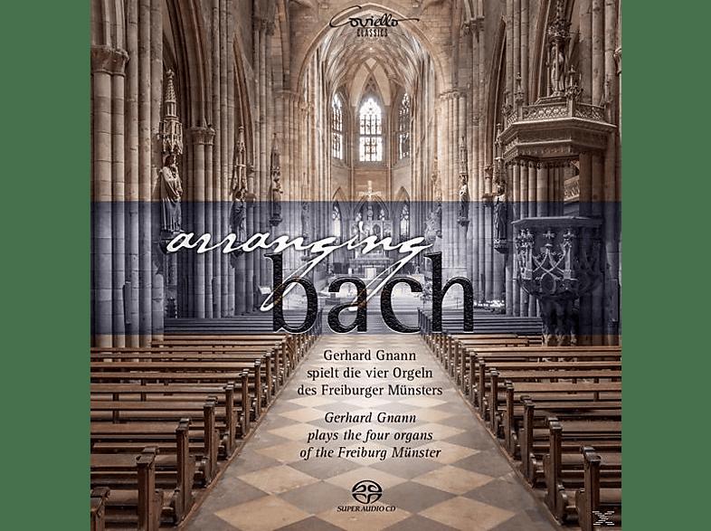 Gerhard Gnann - Arranging Bach [SACD Hybrid]
