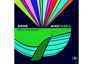 Mike Farris - SHINE FOR ALL THE PEOPLE  - (CD)
