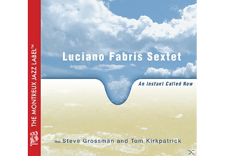 Fabris Luciano Sextet - An Instant Called Now  - (CD)